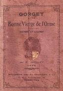 Hameau du GORGET « LA BONNE VIERGE de l'ORME »